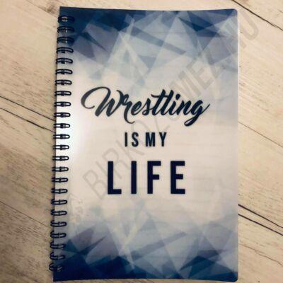 Jegyzetfüzet, wrestling is my life, kék