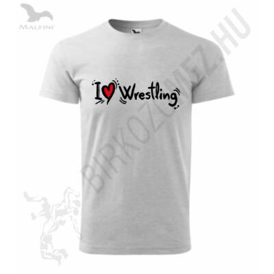 Férfi póló - I Love Wrestling-szürke
