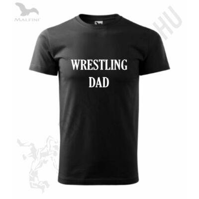 Férfi póló - Wrestling Dad-fekete
